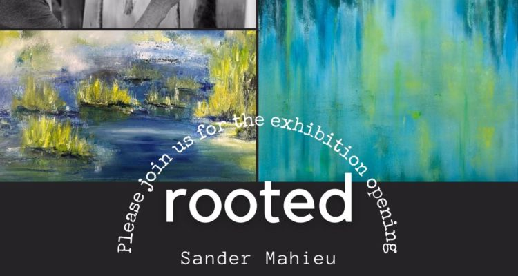 Rooted ,Solo Exhibition- Sander Mahieu